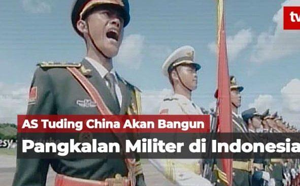 China Bangun Pangkalan Militer di Indonesia!, Ujar Komisi I